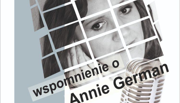 """Żniński Dom Kultury zaprasza na koncert pt. """"Echa miłości- wspomnienie o Annie German"""""""