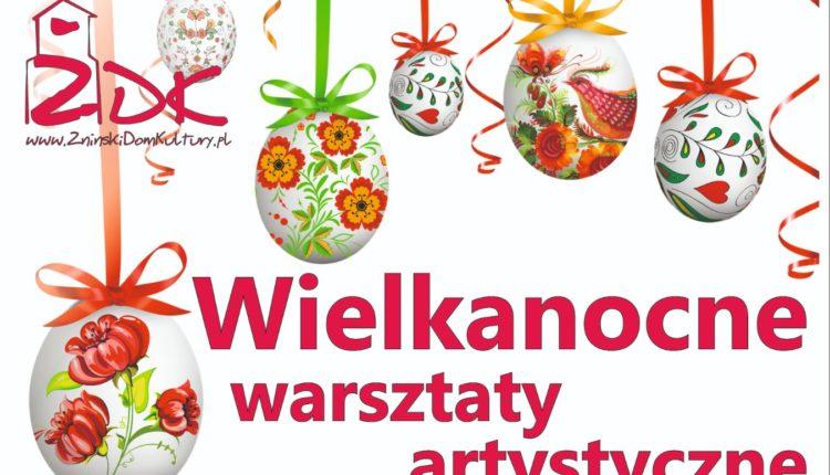 Żniński Dom Kultury zaprasza na wielkanocne warsztaty artystyczne