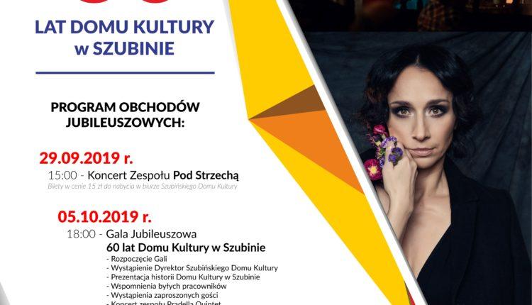 60 lat Domu Kultury w Szubinie. Oficjalne obchody